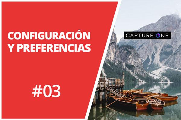 Configuración y preferencias de Capture One Pro
