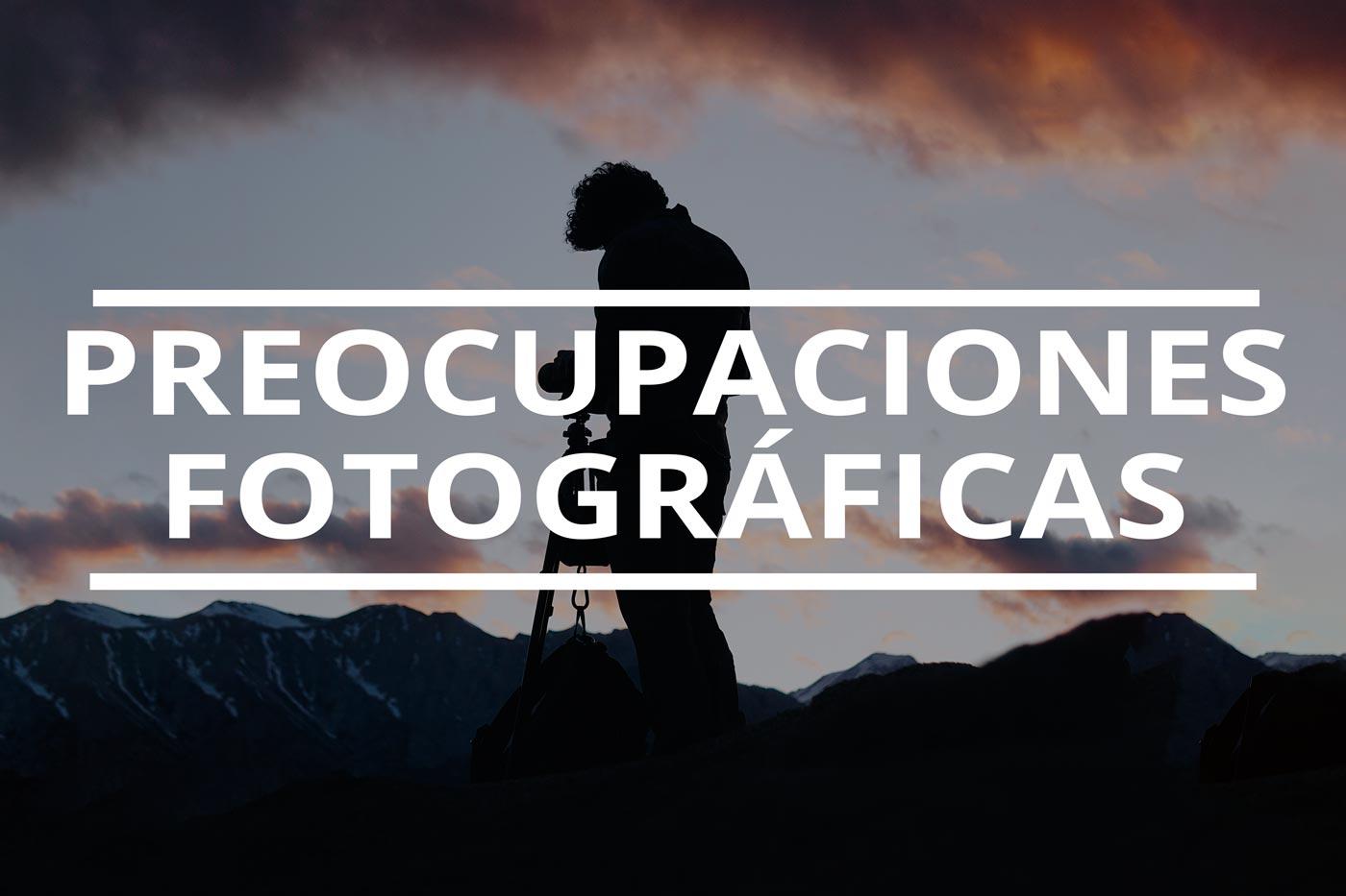 preocupaciones de los fotografos
