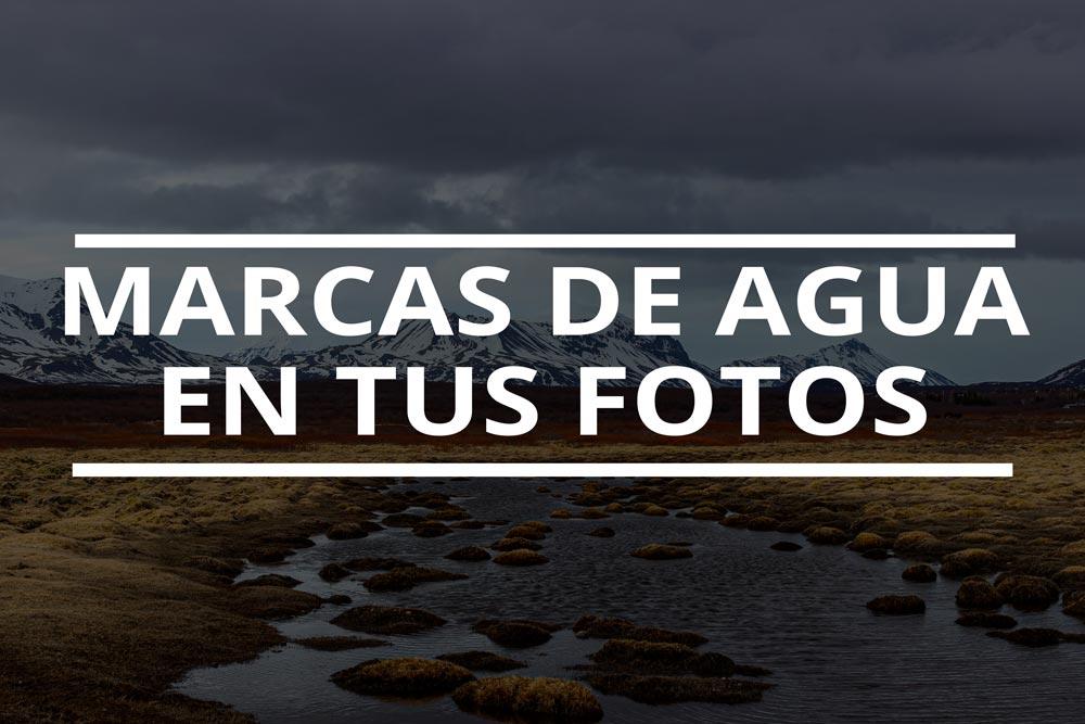 Marcas de agua en tus fotografías si o no