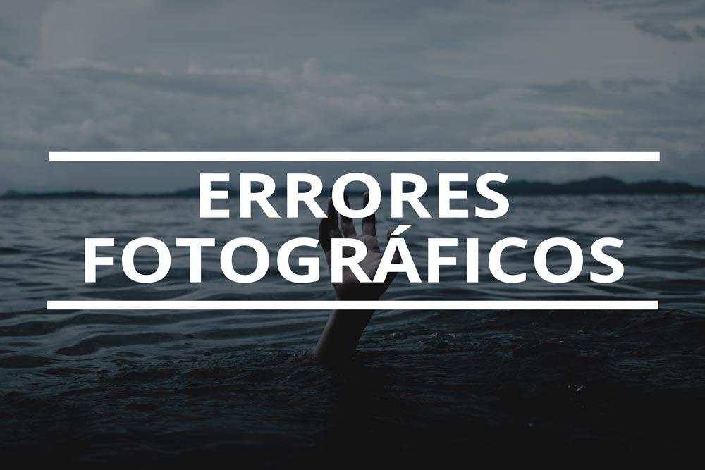 91-5-errores-fotograficos-que-te-pueden-llevar-a-la-ruina