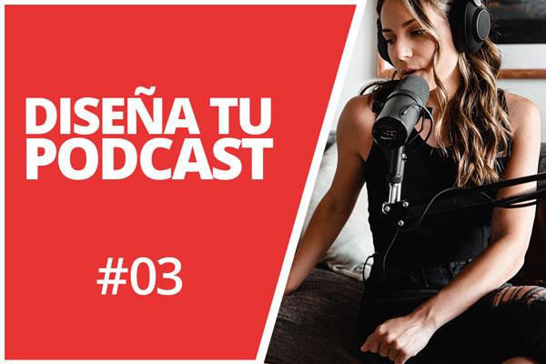 El diseño de tu podcast