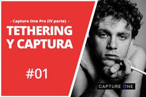 TETHERING Y CONFIGURACIÓN DE CAPTURA