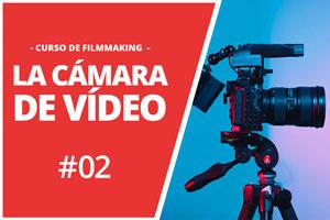 la cámara de vídeo