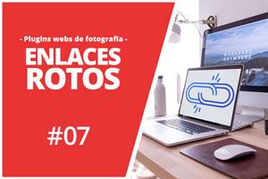 Curso de plugins para webs de fotografía 07: Corregir enlaces rotos