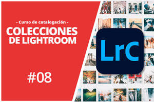 Colecciones en Lightroom classic