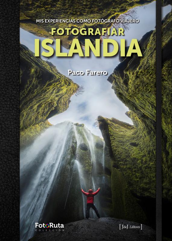 Portada del libro fotografiar islandia de Paco farero